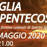 Veglia di Pentecoste – 31 maggio 2020